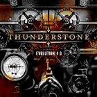 THUNDERSTONE Evolution 4.0 album cover