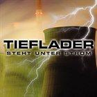 TIEFLADER Steht Unter Strom album cover
