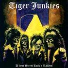 TIGER JUNKIES D-beat Street Rock 'n' Rollers album cover