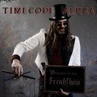 TIMECODE ALPHA Freakshow album cover