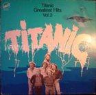 TITANIC Greatest Hits Vol. 2 album cover