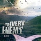 TO EVERY ENEMY Reapers album cover