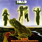 TOAD B.U.F.O. - Blues United Fighting Orginisation album cover