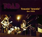 TOAD Yearnin' Learnin' Live 1978 album cover