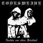 TODESWEIHE Nachts am alten Friedhof album cover