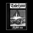 TODESZONE Demo 2016 album cover