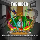 TOEHIDER Children Of The Sun: A Collection of Underappreciated Cartoon Themes From The '80s album cover