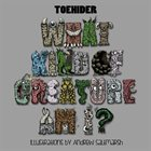 TOEHIDER What Kind Of Creature Am I? album cover
