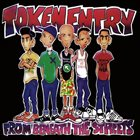 TOKEN ENTRY From Beneath the Streets album cover