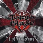 TOKYO BLADE Live in Germany album cover