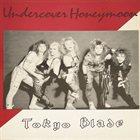 TOKYO BLADE Undercover Honeymoon album cover
