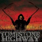 TOMBSTONE HIGHWAY Ruralizer album cover