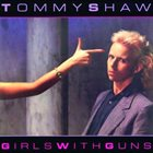 TOMMY SHAW Girls With Guns album cover