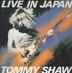 TOMMY SHAW Live In Japan album cover