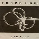 TONER LOW Low Live album cover