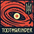 TOOTHGRINDER I Am album cover