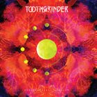 TOOTHGRINDER Schizophrenic Jubilee album cover