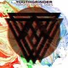 TOOTHGRINDER Turning Of The Tides album cover