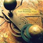 TORRENTIAL DOWNPOUR Truth Knowledge Vision album cover