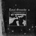 TOTAL GENOCIDE Endless Conquest / Total Genocide album cover