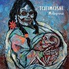 TOTIMOSHI Milagrosa album cover