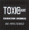 TOXIC HOLOCAUST Radiation Sickness album cover