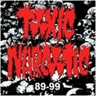 TOXIC NARCOTIC 89-99 album cover
