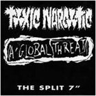 TOXIC NARCOTIC The Split 7'' album cover