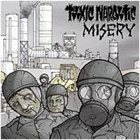 TOXIC NARCOTIC Toxic Narcotic / Misery album cover