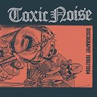 TOXIC NOISE Discography 1990/1994 album cover