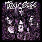 TOXICROSE Toxicrose album cover