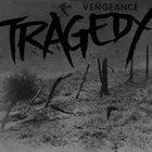 TRAGEDY (TN) Vengeance album cover