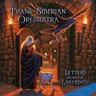 TRANS-SIBERIAN ORCHESTRA Letters from the Labyrinth album cover