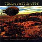 TRANSATLANTIC SMPTe: The Roine Stolt Mixes album cover