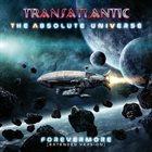TRANSATLANTIC The Absolute Universe - Forevermore album cover
