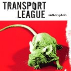 TRANSPORT LEAGUE Satanic Panic album cover