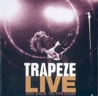 TRAPEZE Trapeze Live: Way Back To The Bone album cover