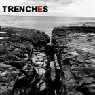 TRENCHES Untitled album cover