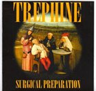 TREPHINE Surgical Preparation album cover