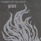 TRIBES OF NEUROT Grace album cover