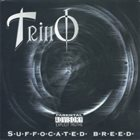 TRINO Suffocated Breed album cover