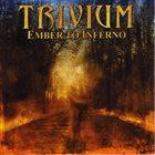 TRIVIUM Ember To Inferno album cover