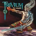 TRIVIUM The Crusade album cover