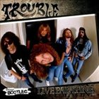 TROUBLE Live Palatine 1989 album cover