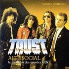 TRUST Antisocial: Le meilleur des années CBS album cover