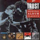 TRUST Original Album Classics album cover