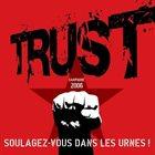 TRUST Soulagez-vous dans les urnes! album cover