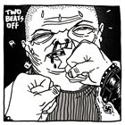 TWO BEATS OFF Demo album cover