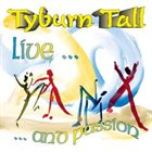 TYBURN TALL Live...And Passion album cover