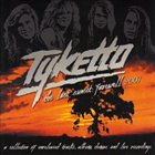 TYKETTO The Last Sunset: Farewell 2007 album cover